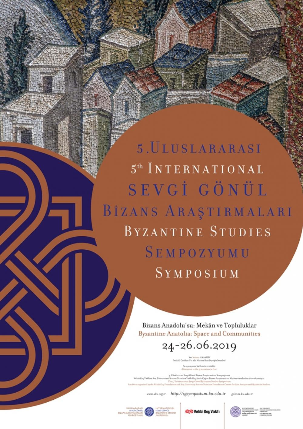 Fifth International Sevgi Gonul Byzantine Studies Symposium